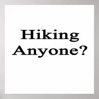 Hiking Anyone Posters