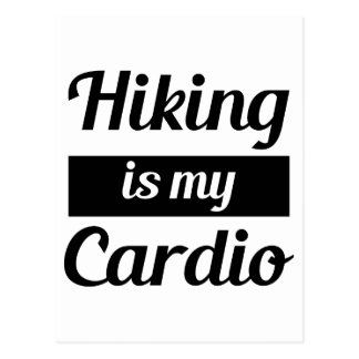 Hiking is My Cardio Postcard