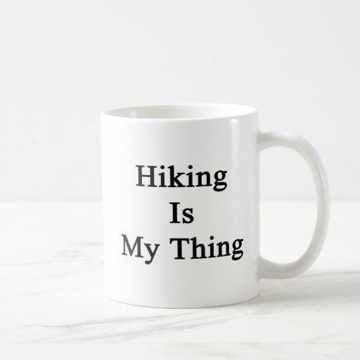 Hiking Is My Thing Coffee Mugs