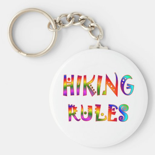 Hiking Rules Key Chains