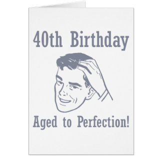 Hilarious 40th Birthday Gifts Cards