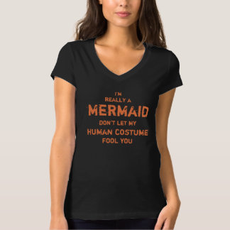 Hilarious I'm really a mermaid Halloween T-Shirt