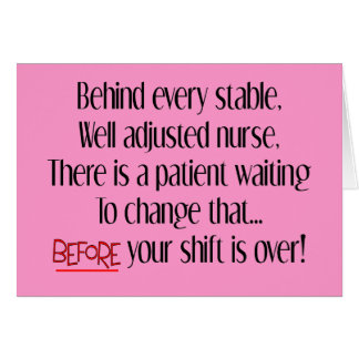 "Hilarious Nurse Gifts ""Behind Every Stable Nurse"" Card"