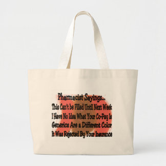 Hilarious Pharmacist Sayings Tote Bag