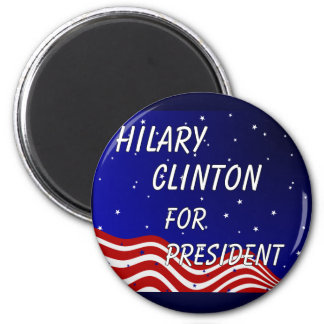 Hilary Clinton For President Night Sky 6 Cm Round Magnet