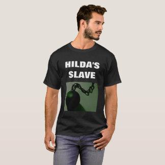 HILDA'S SLAVE T-Shirt