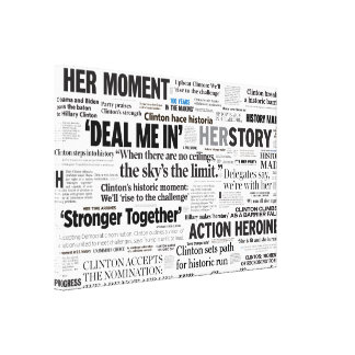 Hillary 2016 Historic Headline Wrapped Canvas