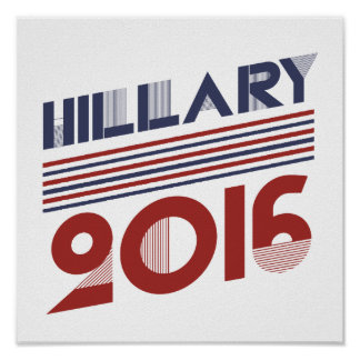 HILLARY 2016 VINTAGE STYLE -.png Print