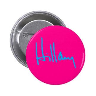 """Hillary"" 2.25-inch 6 Cm Round Badge"