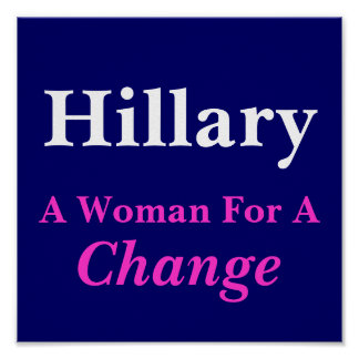 Hillary, A Woman For A Change Poster