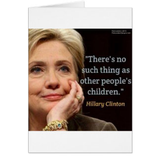 Hillary Clinton & All Children Quote Card