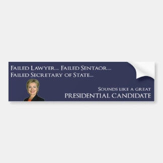 Hillary Clinton - Failure Bumper Sticker