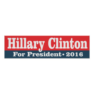 Hillary Clinton for President 2016 Poster