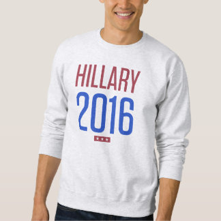 Hillary Clinton for President 2016 Sweatshirt