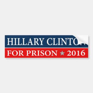 """""""""""HILLARY CLINTON FOR PRISON 2016"""" BUMPER STICKER"""