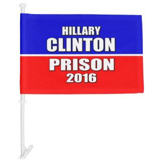 """HILLARY CLINTON FOR PRISON 2016"" CAR FLAG"