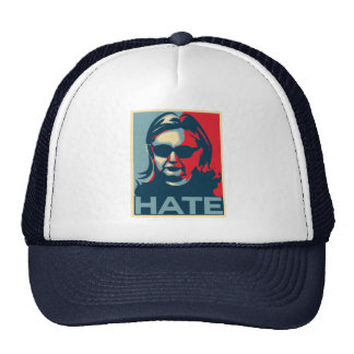Hillary Clinton Hate Obama-style poster Cap