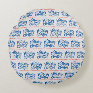 Hillary Clinton - I am with her - Hand Lettering Round Cushion