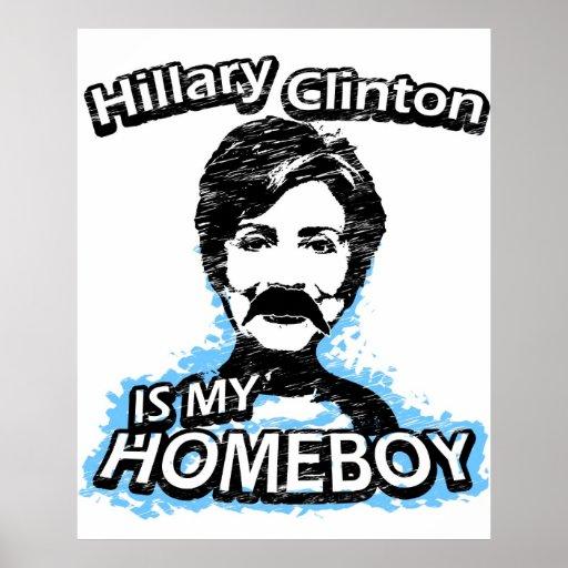 Hillary Clinton is my homeboy Print