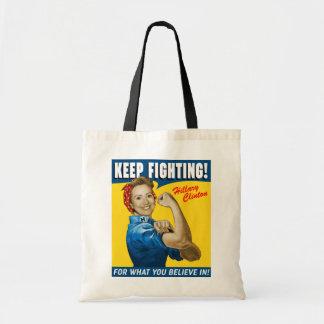 Hillary Clinton Keep Fighting Tote Bag