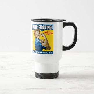 Hillary Clinton Keep Fighting Travel Mug