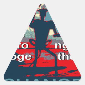 Hillary Clinton latest campaign slogan for 2016 Triangle Sticker