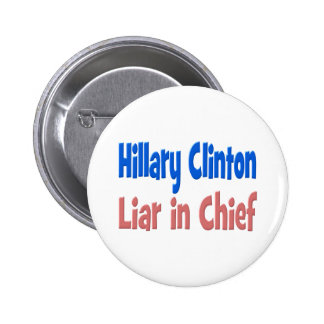 Hillary Clinton Liar in Chief Button, pink & blue 6 Cm Round Badge