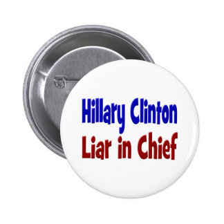 Hillary Clinton Liar in Chief Button, red & blue 6 Cm Round Badge