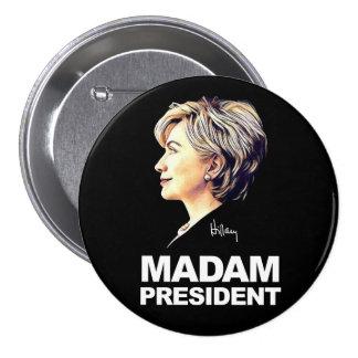 """Hillary Clinton """"Madam President"""" Button"""