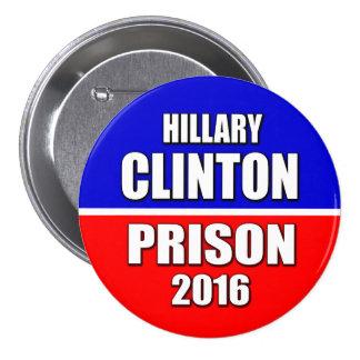 """HILLARY CLINTON PRISON 2016"" 3-inch 7.5 Cm Round Badge"