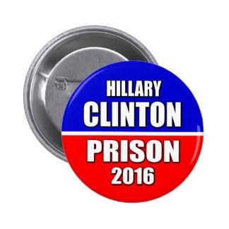 """HILLARY CLINTON PRISON 2016"" 6-inch 6 Cm Round Badge"