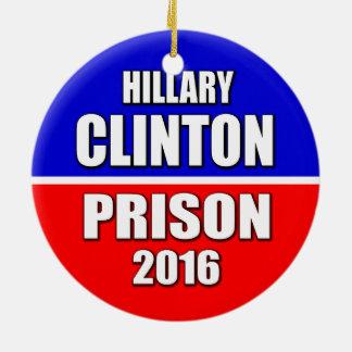 """HILLARY CLINTON: PRISON 2016"" ROUND CERAMIC DECORATION"
