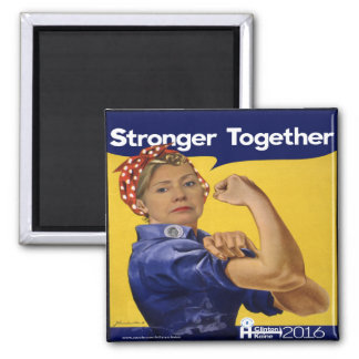 Hillary Clinton Stronger Together Magnet
