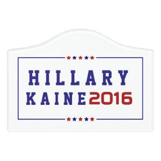Hillary Clinton & Tim Kaine  Elections 2016 Door Sign