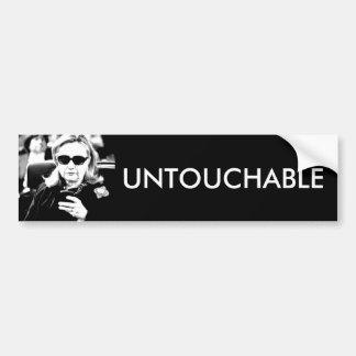 Hillary Clinton Untouchable Bumper Sticker