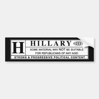 Hillary Clinton warning label Bumper Sticker