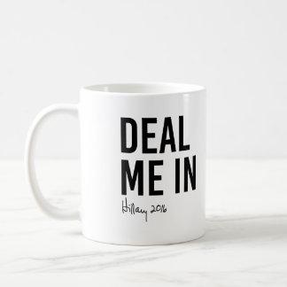 Hillary - Deal Me In - Coffee Mug