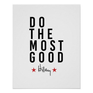 Hillary - Do the Most Good - Poster