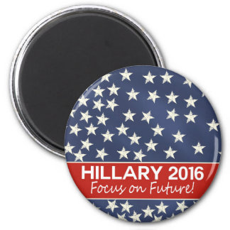 Hillary Focus on Future 6 Cm Round Magnet