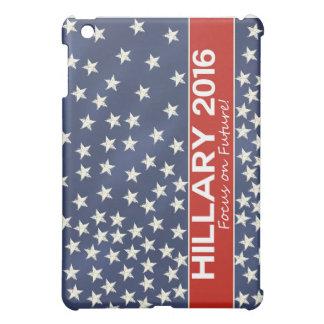 Hillary Focus on Future Cover For The iPad Mini