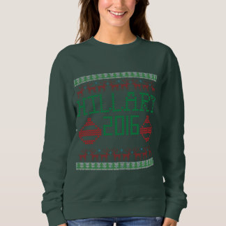 Hillary for President in 2016 Ugly Holiday Sweater