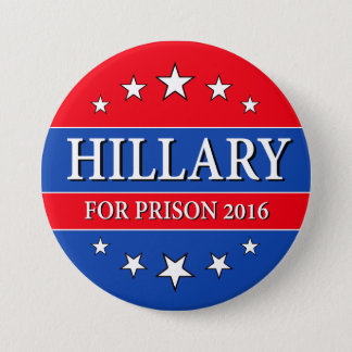 """HILLARY FOR PRISON 2016"" 3-inch 7.5 Cm Round Badge"