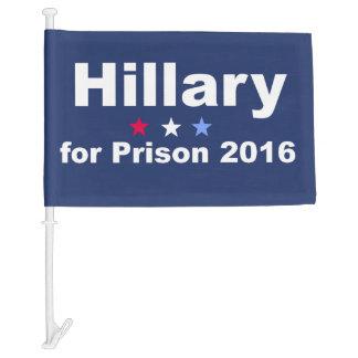 Hillary for Prison 2016 Car Flag