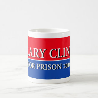 """HILLARY FOR PRISON 2016"" COFFEE MUG"