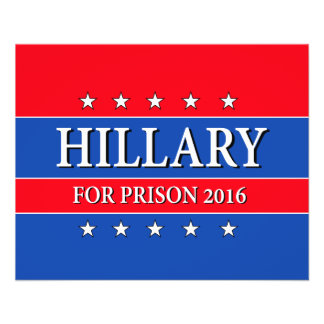 """HILLARY FOR PRISON 2016"" FLYER"