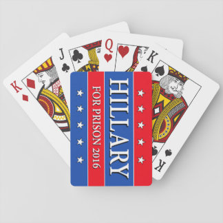 """HILLARY FOR PRISON 2016"" PLAYING CARDS"