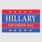 """HILLARY FOR PRISON 2016"" RECTANGULAR STICKER"