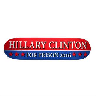 """""""HILLARY FOR PRISON 2016"""" SKATE DECK"""