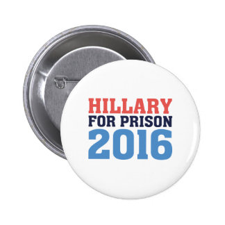 Hillary For Prison 6 Cm Round Badge