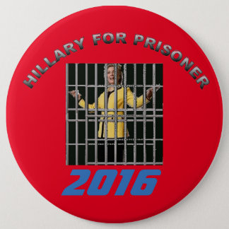 Hillary for prisoner 2016 6 cm round badge
